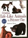 Book: Creating Life-Like Animals in Polymer Clay